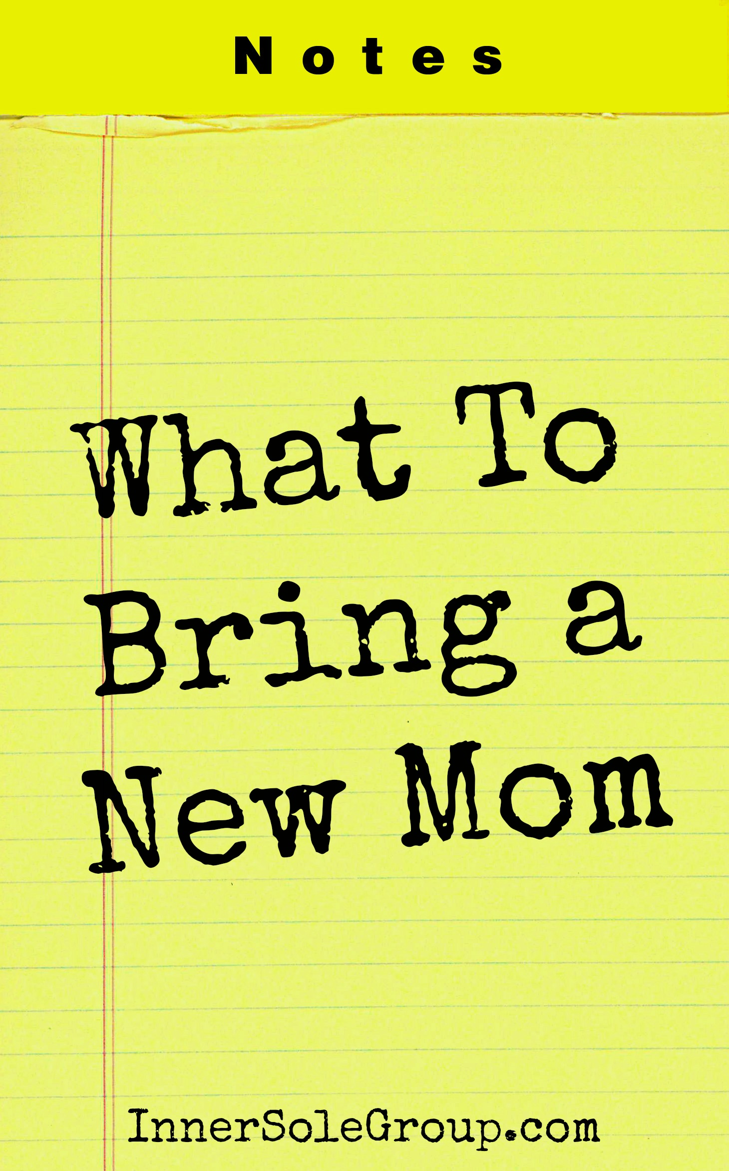 What To Bring a New Mom